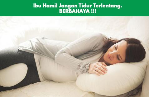 ibu hamil jangan tidur terlentang