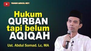 Hukum Qurban Tapi Belum Aqiqah